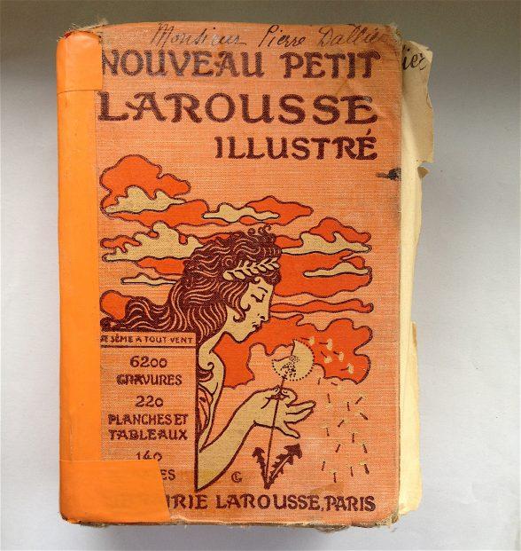 Nouveau Petit Larousse Illustré, 1928, a gift from Léo.