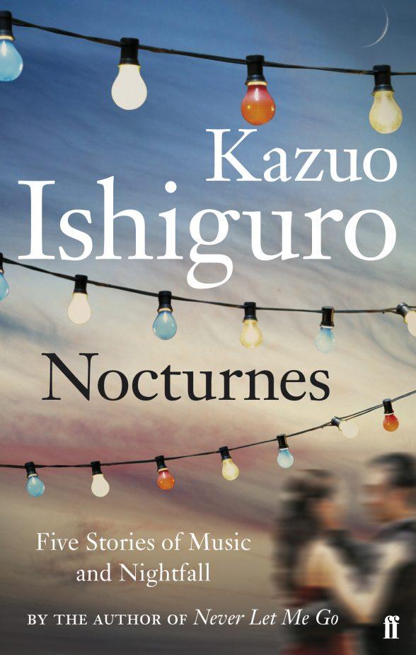 """Nocturnes"", Kazuo Ishiguro, 2009."