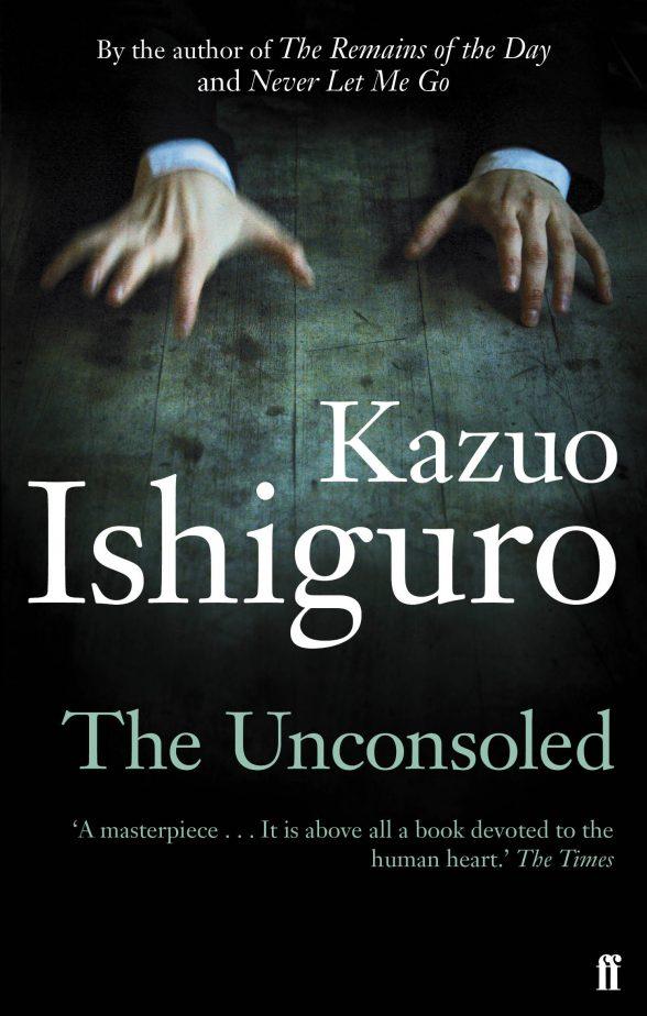 """""""The Unconsoled"""", Kazuo Ishiguro, 1995."""