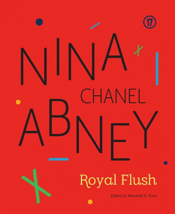 "Nina Abney Chanel, ""Royal Flush,"" 2017."